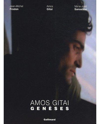 Amos Gitaï ; genèses