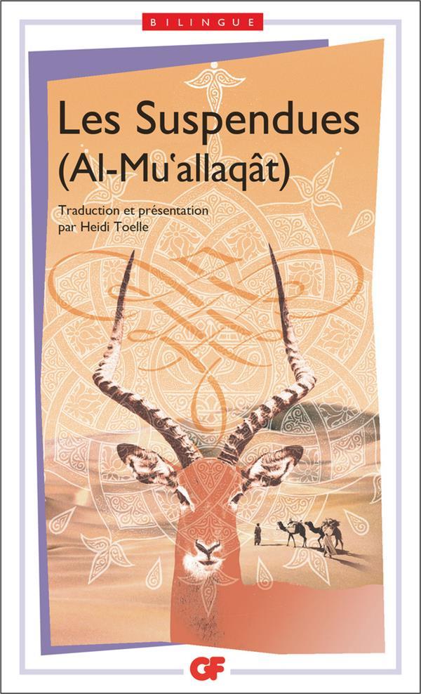 Les Suspendues (Al-Mu'Allaqat)