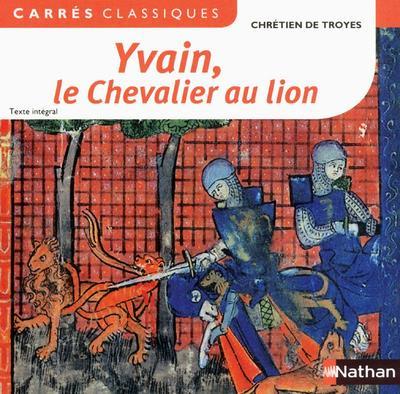 Yvain le chevalier au lion (édition 2012)