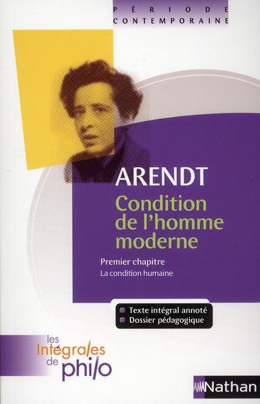 Arendt ; condition de l'homme moderne t.1 ; la condition humaine
