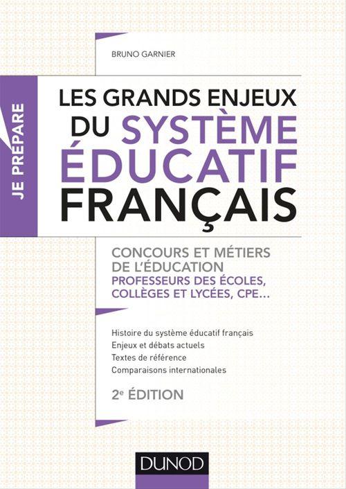 Je prépare ; les grands enjeux du système éducatif français