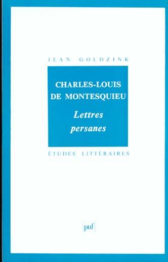 ETUDES LITTERAIRES T.23 ; lettres persanes, de Charles-Louis de Montesqieu