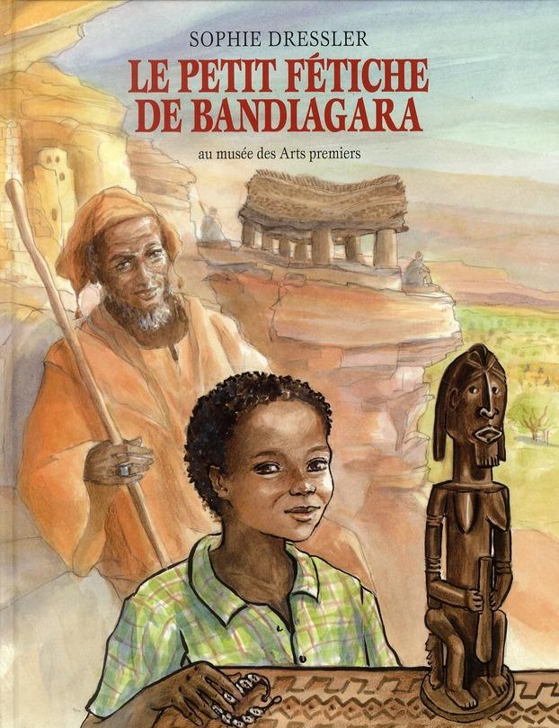 Le petit fétiche de Bandiagara ; au musée des Arts premiers