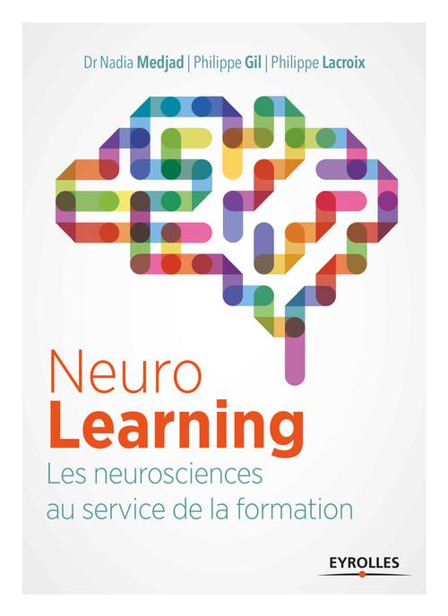 Le neurolearning ; les neurosciences au service de la formation