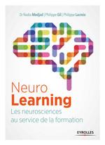 Neurolearning  - Philippe Gil - Nadia Medjad - Philippe Lacroix