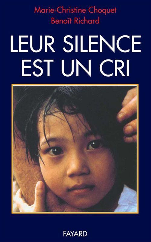 Leur silence est un cri  - Choquet/Richard  - Benoît Richard  - Marie-Christine CHOQUET