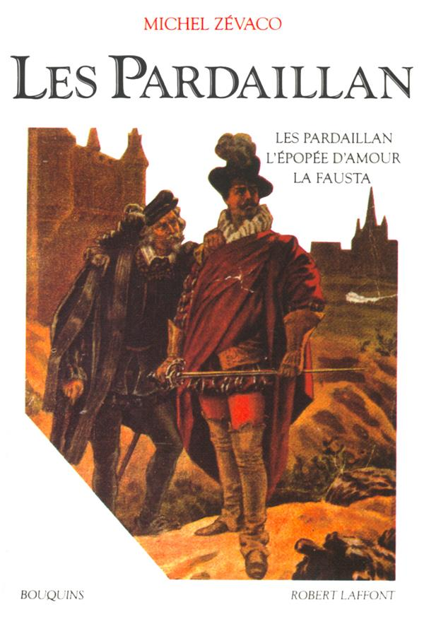 Les Pardaillan T.1