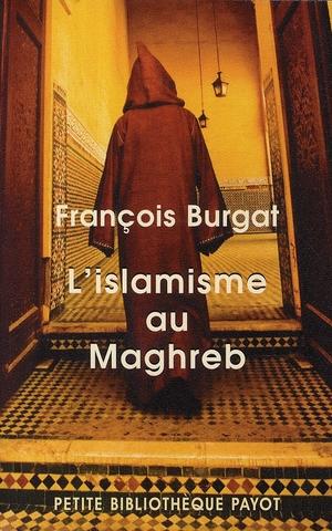 L'islamisme au Maghreb