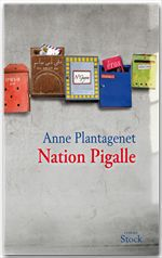 Vente Livre Numérique : Nation Pigalle  - Anne Plantagenet