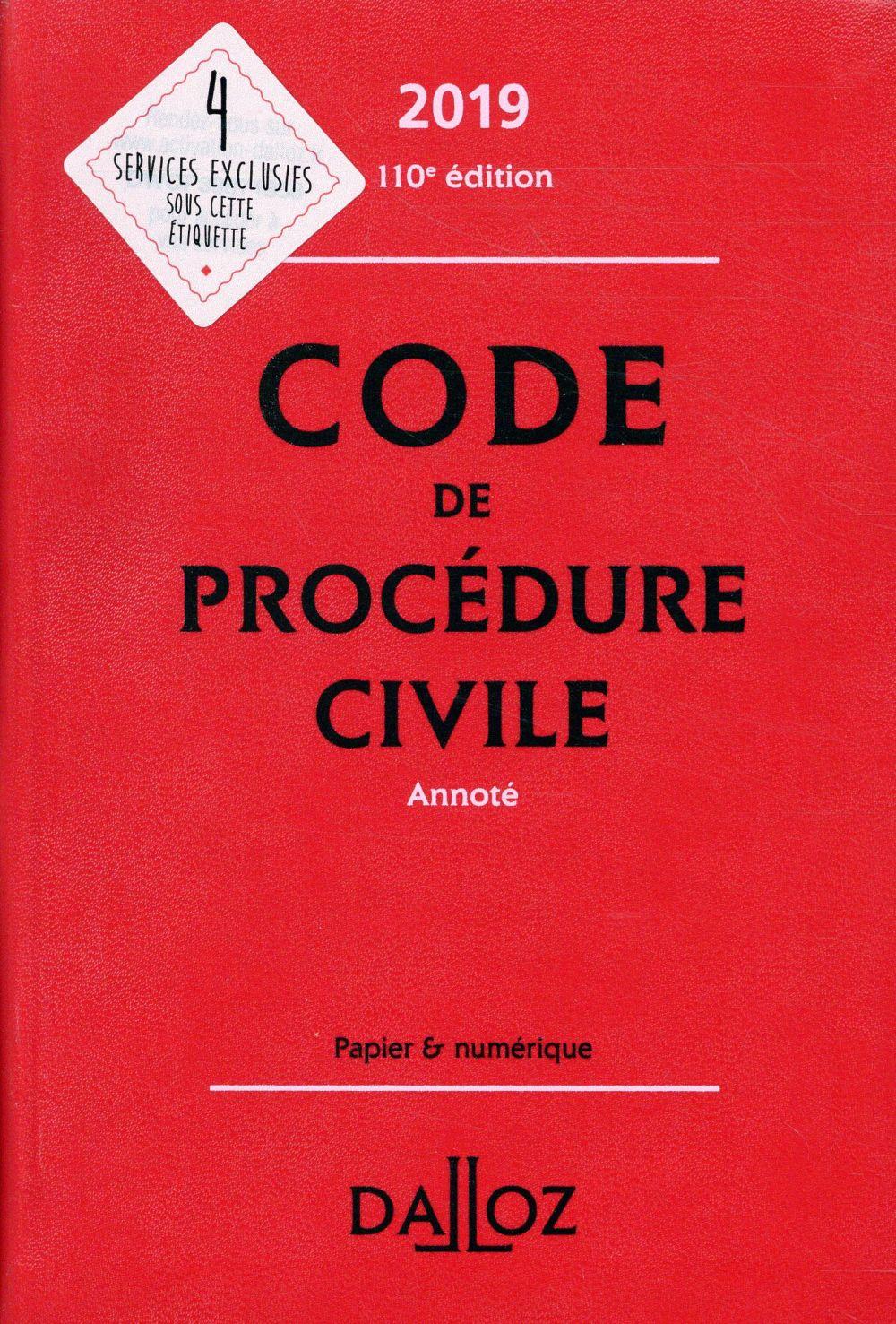 Code de procédure civile annoté (édition 2019)