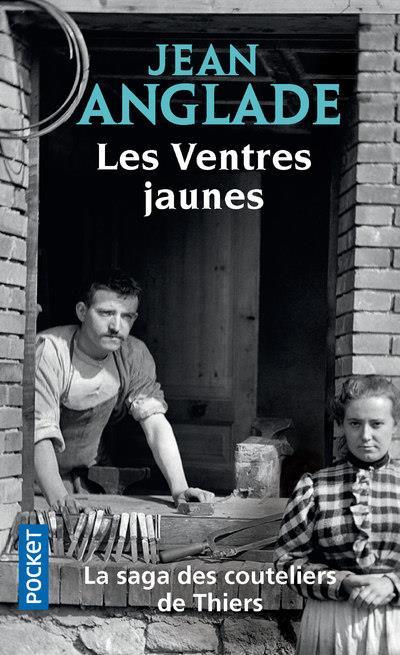 LES VENTRES JAUNES ANGLADE, JEAN