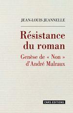 Résistance du roman. Genèse de