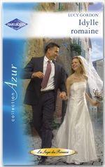 Vente Livre Numérique : Idylle romaine (Harlequin Azur)  - Lucy Gordon