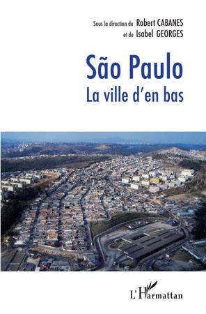 Sao Paulo, la ville d'en bas