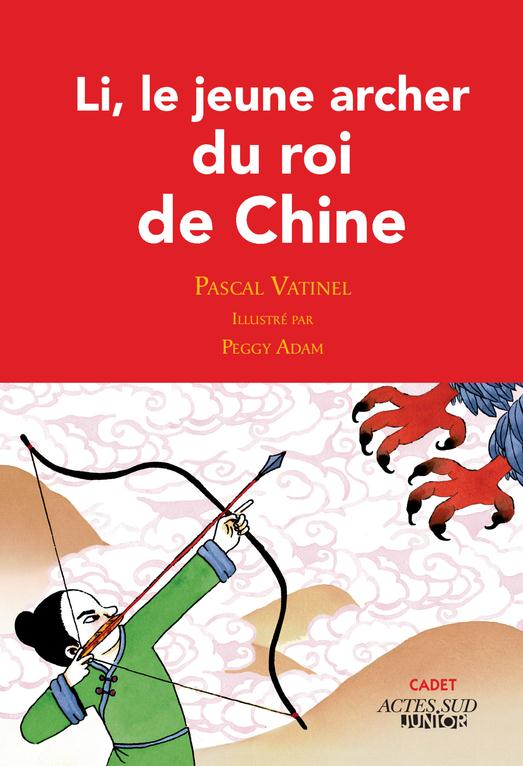 Li, le jeune archer du roi de Chine