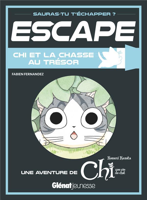 Escape ! ; Chi et la chasse au trésor