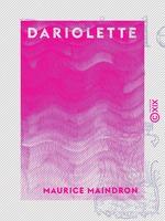Vente EBooks : Dariolette  - Maurice Maindron