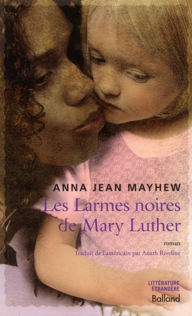 Les larmes noires de Mary Luther