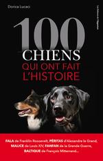 Vente EBooks : 100 chiens qui ont fait l'histoire  - Dorica Lucaci