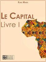 Vente Livre Numérique : Le Capital - Livre I  - Karl MARX