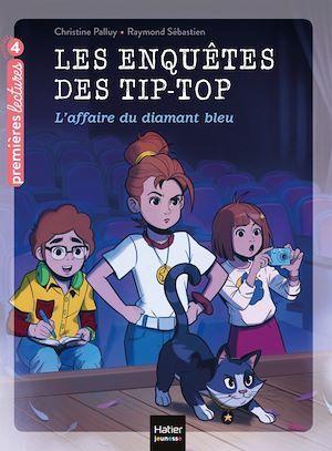 les enquetes des Tip-Top t.4 ; l'affaire du diamant bleu