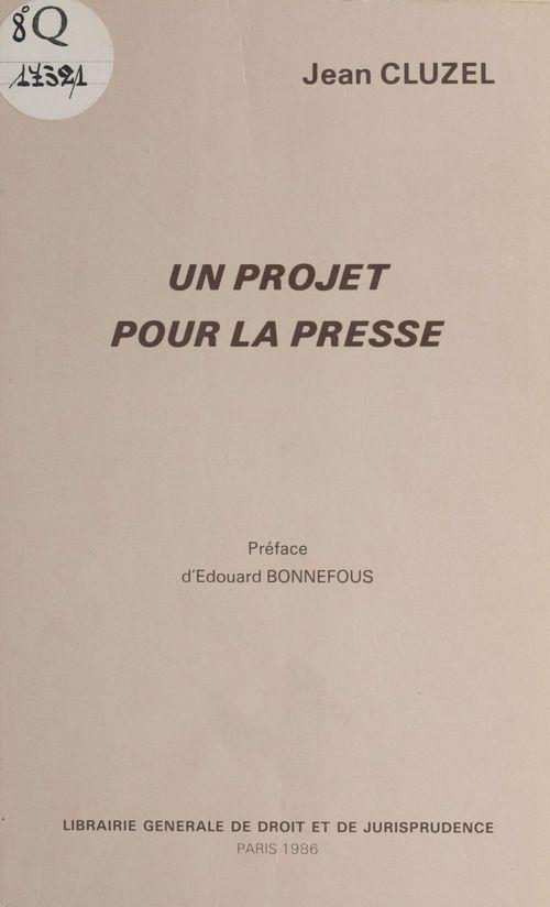 Un projet pour la presse