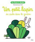 Vente Livre Numérique : Un petit lapin se cache dans le jardin  - Mathis