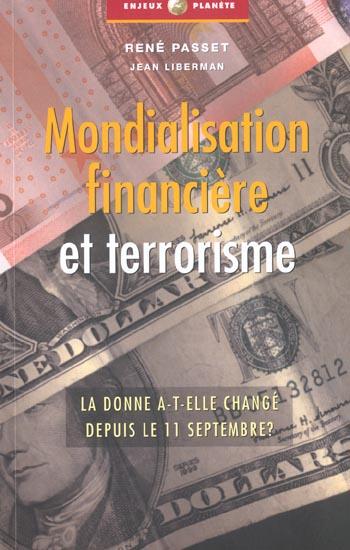 Mondialisation financiere et terrorisme la donne a-t-elle change depuis le 11 septembre ?