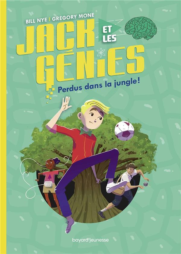 Jack et les génies T.3 ; perdus dans la jungle !