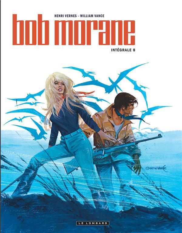 Bob Morane ; INTEGRALE VOL.8