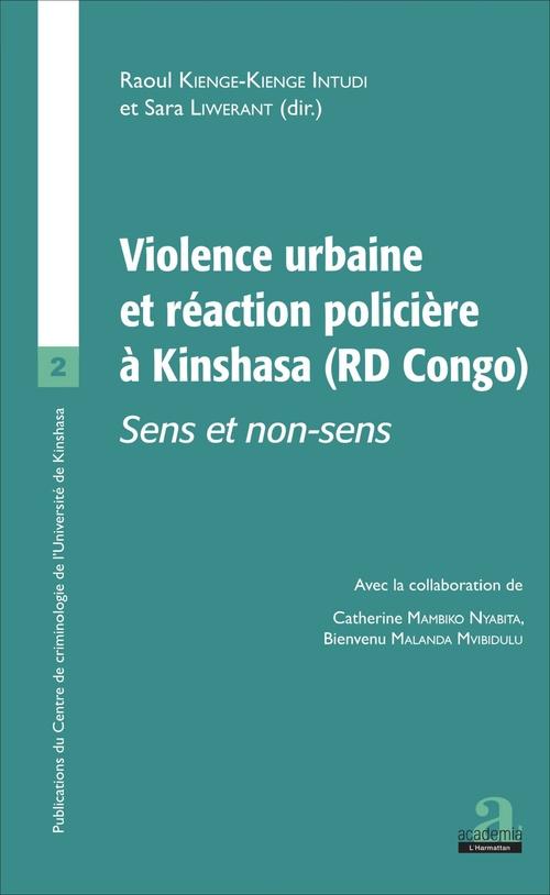 Violence urbaine et réaction policière à Kinshasa (RD Congo) ; sens et non-sens