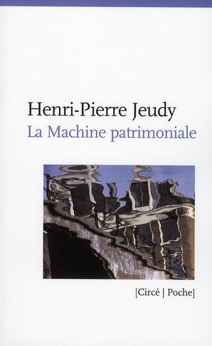 La Machine Patrimoniale