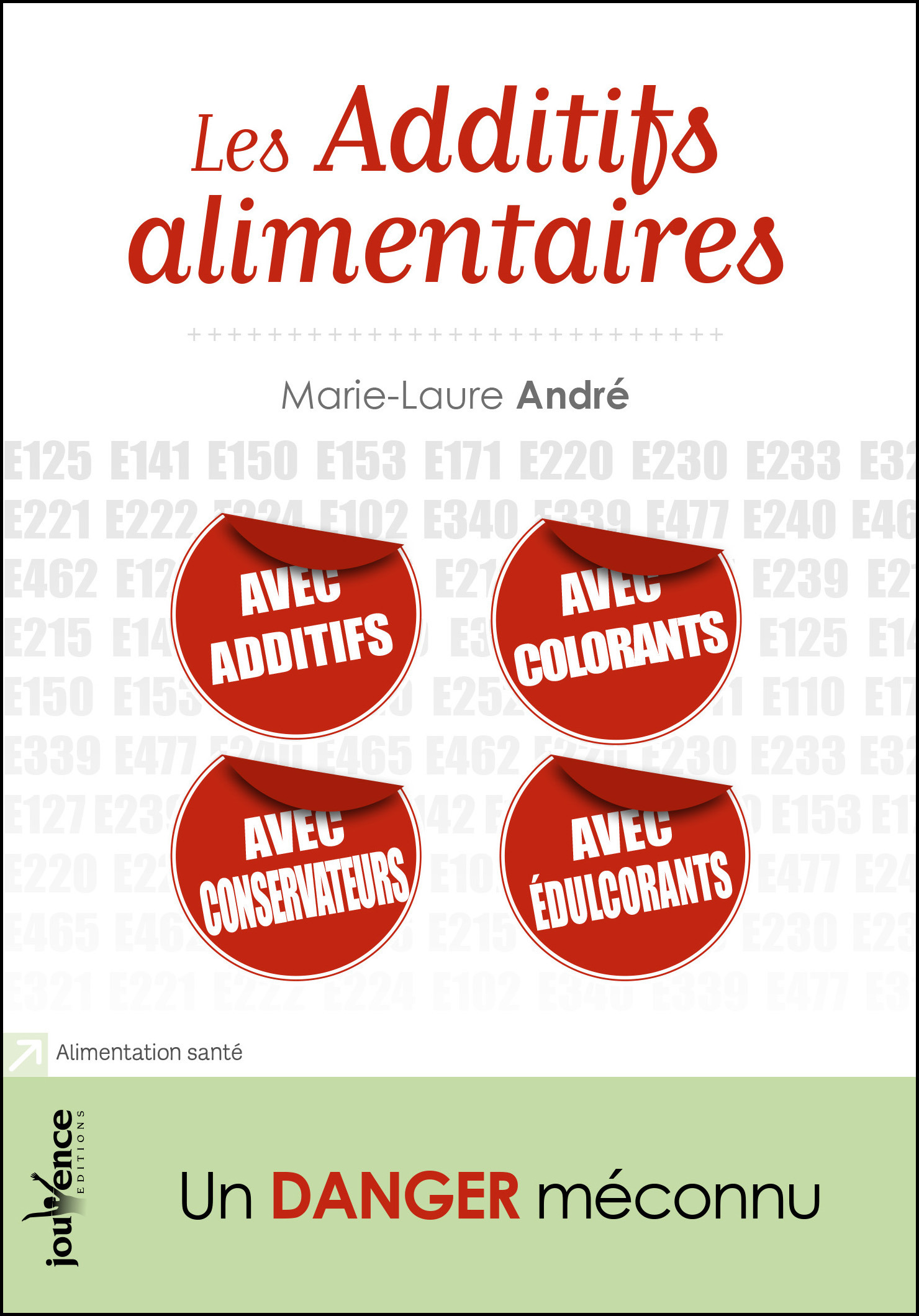 Vente EBooks : Les additifs alimentaires  - Marie-Laure ANDRÉ