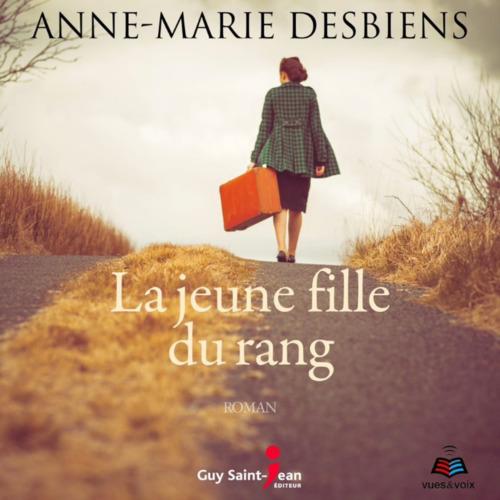 Vente AudioBook : La jeune fille du rang  - Anne-Marie Desbiens  - Suzanne Marchand