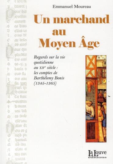 Un marchand au Moyen âge