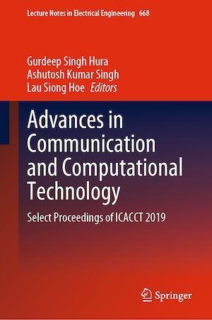 Advances in Communication and Computational Technology  - Gurdeep Singh Hura  - Ashutosh Kumar Singh  - Lau Siong Hoe
