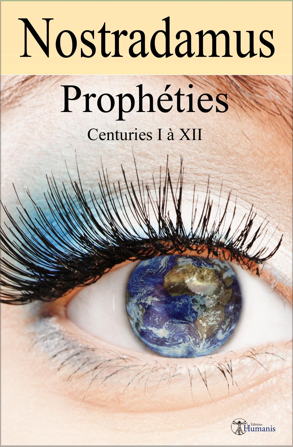Prophéties ; centuries I à XII