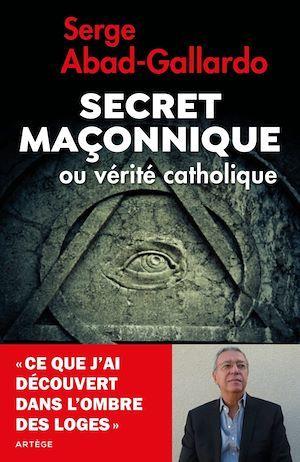 Le secret maçonnique ; mythes et réalités