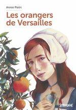 Vente Livre Numérique : Les orangers de Versailles  - Annie Pietri
