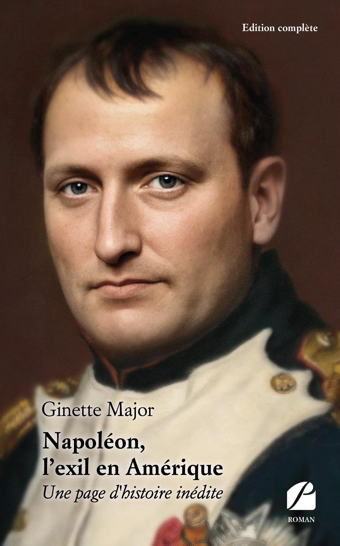 Napoléon, l'exil en Amérique