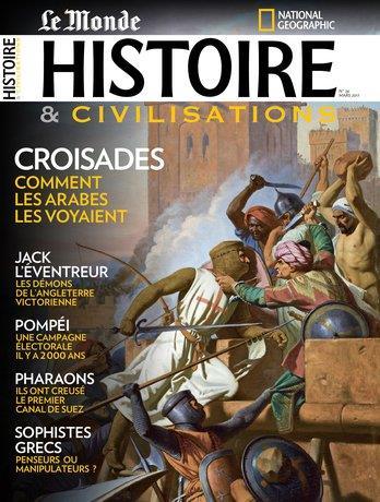 Histoire & civilisations n.26 ; croisades ; comment les arabes les voyaient