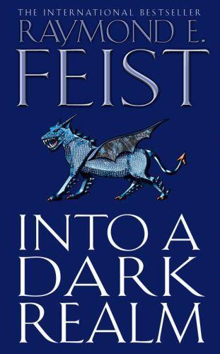 Into a Dark Realm (Darkwar, Book 2)