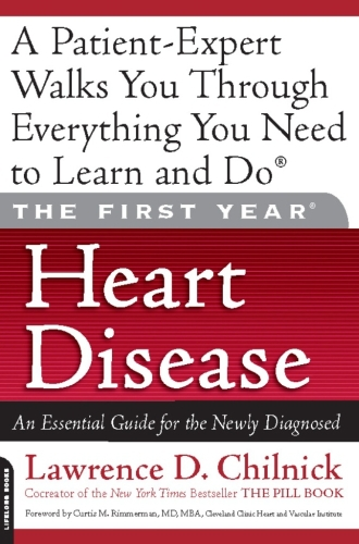 The First Year: Heart Disease