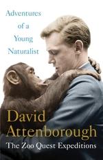 Adventures of a Young Naturalist  - David Attenborough