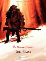 The Marquis of Anaon - Volume 4 - The Beast  - Matthieu Bonhomme - Fabien VEHLMANN