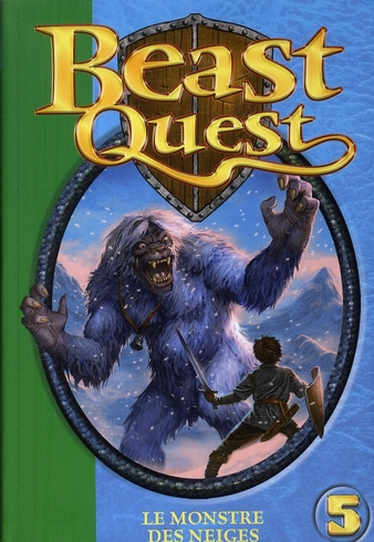 Beast quest t.5 ; le monstre des neiges