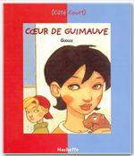 Vente Livre Numérique : Coeur de guimauve  - Gudule