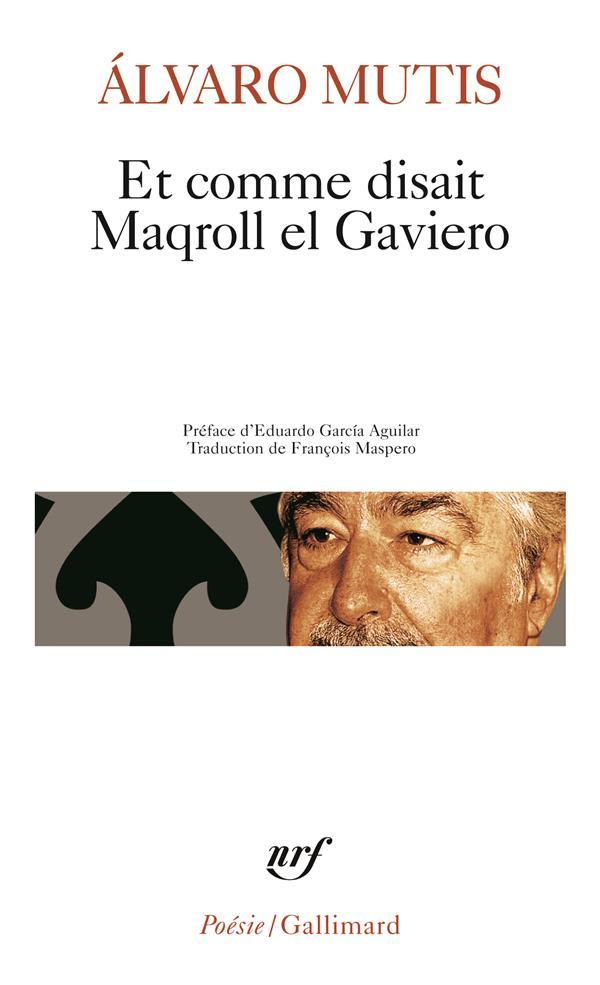 Et Comme Disait Maqroll El Gaviero