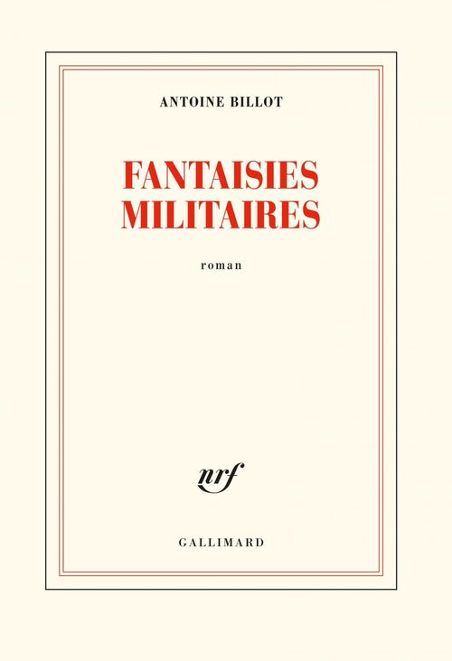 Fantaisies militaires  - Antoine Billot