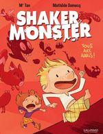 Vente Livre Numérique : Shaker Monster (Tome 1) - Tous aux abris !  - Mathilde Domecq - Mr Tan